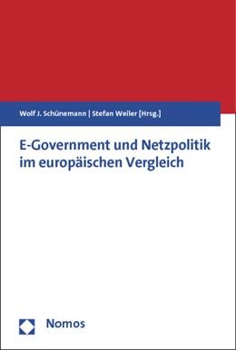 Abbildung von Schünemann / Weiler | E-Government und Netzpolitik im europäischen Vergleich | 2012