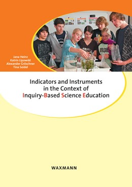 Abbildung von Heinz / Lipowski / Gröschner | Indicators and Instruments in the Context of Inquiry-Based Science Education | 2012