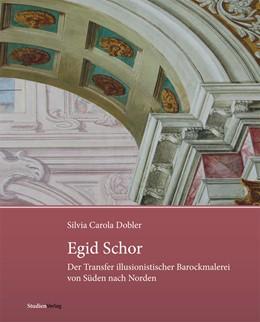 Abbildung von Dobler | Egid Schor | 2012 | Der Transfer illusionistischer... | 3