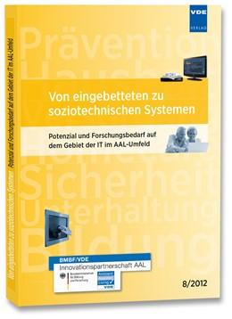 Abbildung von Von eingebetteten zu soziotechnischen Systemen | Neuerscheinung | 2012 | Potenzial und Forschungsbedarf...