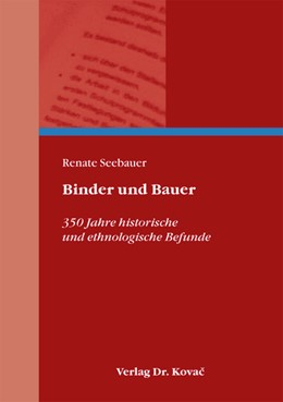 Abbildung von Seebauer | Binder und Bauer | 2012 | 350 Jahre historische und ethn... | 24