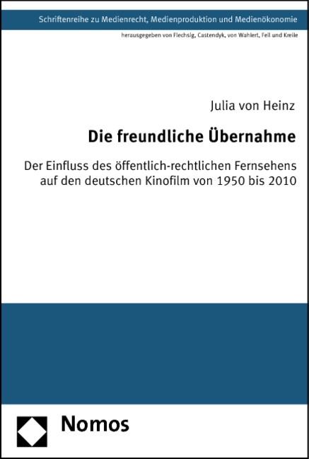 Abbildung von Heinz | Die freundliche Übernahme | 2012