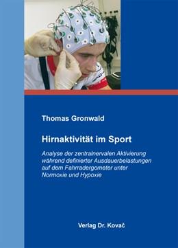 Abbildung von Gronwald | Hirnaktivität im Sport | 2012 | Analyse der zentralnervalen Ak... | 103