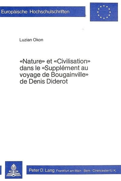Nature et civilisation dans le Supplément au voyage de Bougainville de Denis Diderot | Okon, 1980 | Buch (Cover)