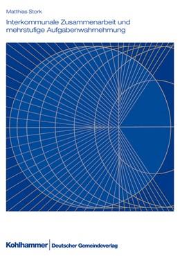 Abbildung von Stock | Interkommunale Zusammenarbeit und mehrstufige Aufgabenwahrnehmung | 1. Auflage 2012 | 2012 | Eine Analyse von Organisations... | Band Nr. 67
