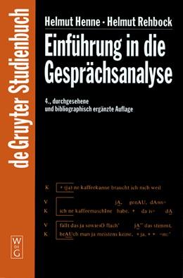 Abbildung von Henne / Rehbock | Einführung in die Gesprächsanalyse | 4. durchges. und bibliogr. erg. Aufl. | 2001