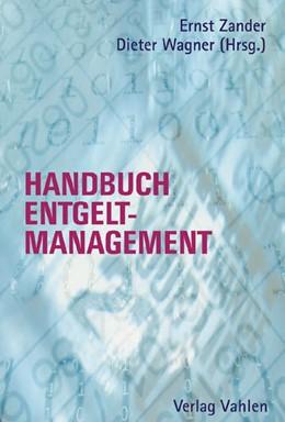 Abbildung von Zander / Wagner   Handbuch des Entgeltmanagements   2005