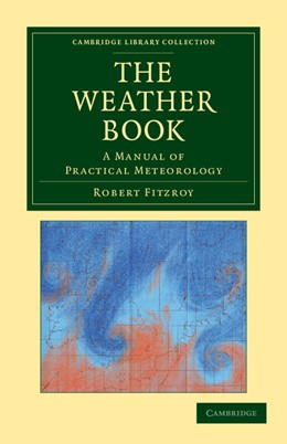 Abbildung von Fitzroy | The Weather Book | 2012 | A Manual of Practical Meteorol...