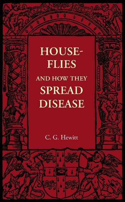 Abbildung von Hewitt | House-Flies and How They Spread Disease | 2012