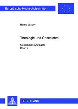 Abbildung von Jaspert | Theologie und Geschichte | 2012 | Gesammelte Aufsätze: Band 4 | 929
