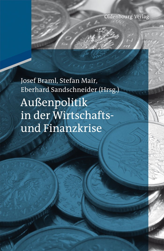 Außenpolitik in der Wirtschafts- und Finanzkrise | Braml / Mair / Sandschneider, 2012 | Buch (Cover)