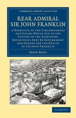 Abbildung von Ross | Rear Admiral Sir John Franklin | 2012 | A Narrative of the Circumstanc...