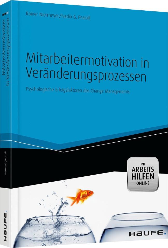 Mitarbeitermotivation in Veränderungsprozessen | Niermeyer / Postall, 2013 | Buch (Cover)