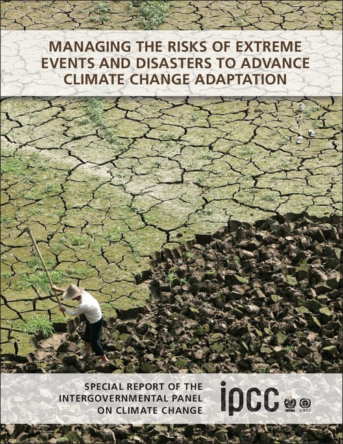 Abbildung von Field / Barros / Stocker / Dahe | Managing the Risks of Extreme Events and Disasters to Advance Climate Change Adaptation | 2012