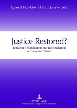 Abbildung von Lipinsky / Schick-Chen | Justice Restored? | 2012 | Between Rehabilitation and Rec...