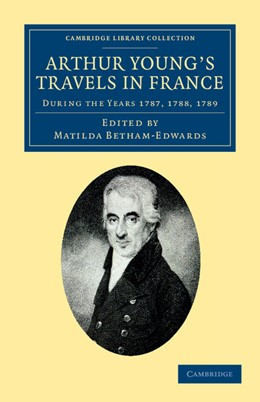 Abbildung von Young / Betham-Edwards | Arthur Young's Travels in France | 1. Auflage | 2012 | beck-shop.de