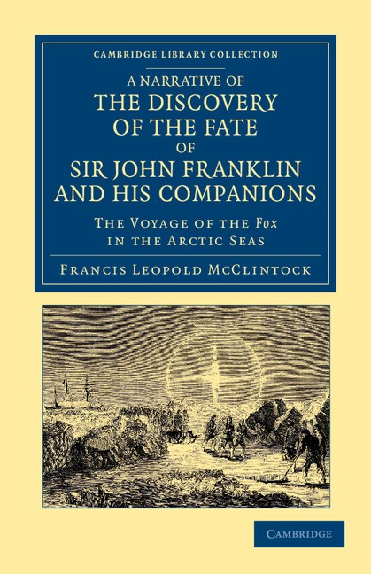 Abbildung von McClintock | A Narrative of the Discovery of the Fate of Sir John Franklin and his Companions | 2012