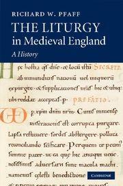 Abbildung von Pfaff | The Liturgy in Medieval England | 2012