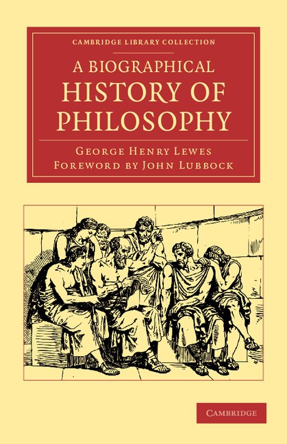 Abbildung von Lewes | A Biographical History of Philosophy | 2012