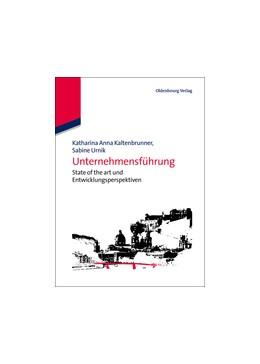 Abbildung von Kaltenbrunner / Urnik | Unternehmensführung | 2012 | State of the art und Entwicklu...