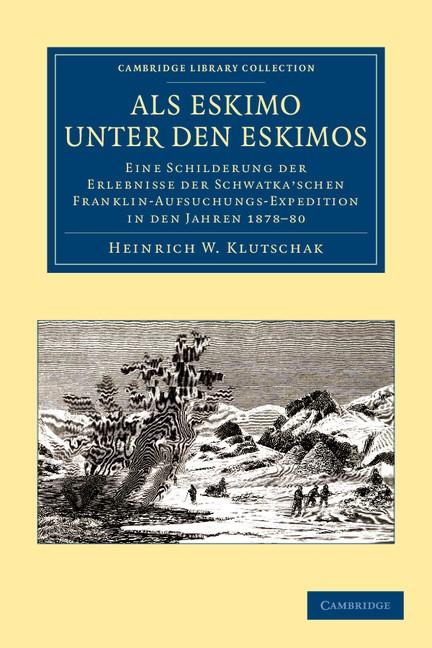 Abbildung von Klutschak | Als Eskimo unter den Eskimos | 2012