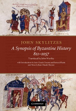 Abbildung von Skylitzes / Wortley | John Skylitzes: A Synopsis of Byzantine History, 811-1057 | 2012 | Translation and Notes