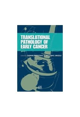 Abbildung von Srivastava / Grizzle | Translational Pathology of Early Cancer | 2012