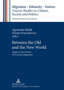 Abbildung von Praszalowicz / Malek | Between the Old and the New World | 2012 | Studies in the History of Over... | 1