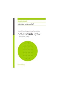 Abbildung von Felsner / Helbig / Manz | Arbeitsbuch Lyrik | 2., aktual. Aufl. | 2012