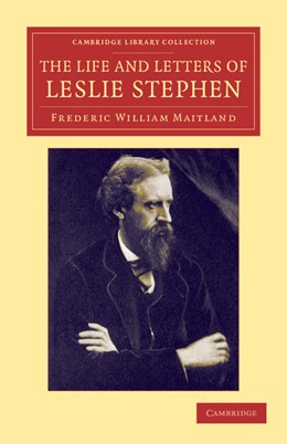 Abbildung von Maitland / Stephen | The Life and Letters of Leslie Stephen | 2012