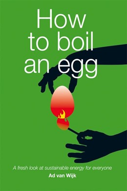 Abbildung von Van Wijk | How to Boil an Egg | 2011 | A Fresh Look at Sustainable En...