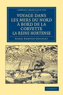 Abbildung von Choiecki | Voyage dans les Mers du Nord à bord de la corvette La Reine Hortense | 2012