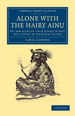 Abbildung von Landor | Alone with the Hairy Ainu | 2012