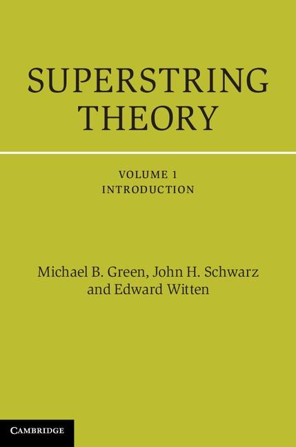 Abbildung von Green / Schwarz / Witten   Superstring Theory   2012