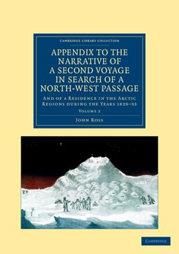 Abbildung von Ross | Appendix to the Narrative of a Second Voyage in Search of a North-West Passage | 2012