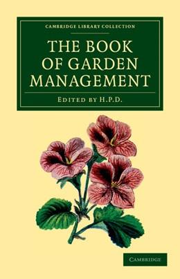 Abbildung von Anonymous | The Book of Garden Management | 2012