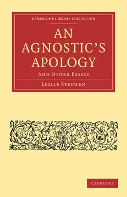Abbildung von Stephen | An Agnostic's Apology | 2012 | And Other Essays