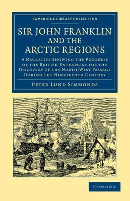 Abbildung von Simmonds | Sir John Franklin and the Arctic Regions | 2012