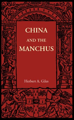 Abbildung von Giles | China and the Manchus | 2012
