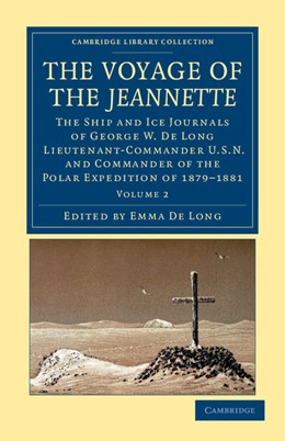 Abbildung von De Long | The Voyage of the Jeannette | 2012 | The Ship and Ice Journals of G...