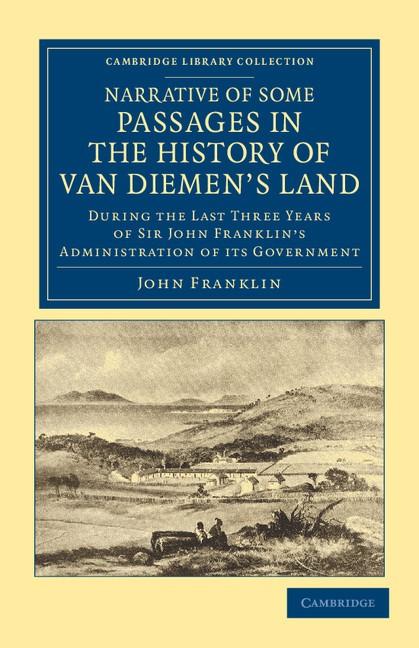 Abbildung von Franklin | Narrative of Some Passages in the History of Van Diemen's Land | 2012
