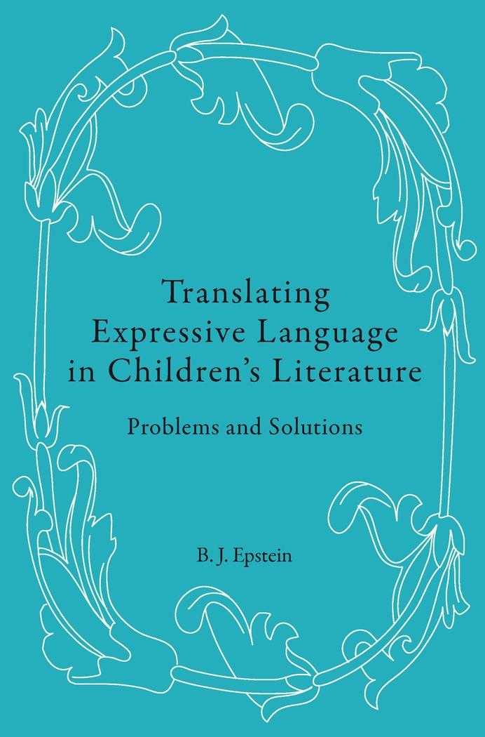 Abbildung von Epstein   Translating Expressive Language in Children's Literature   2012