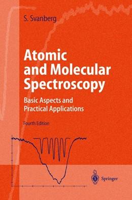 Abbildung von Svanberg | Atomic and Molecular Spectroscopy | 4th ed. | 2003 | Basic Aspects and Practical Ap...