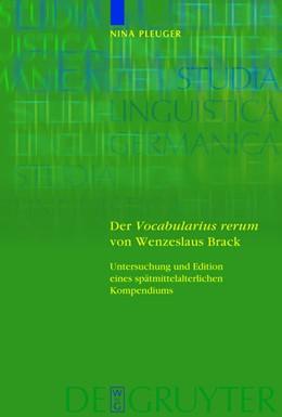 Abbildung von Pleuger | Der 'Vocabularius rerum' von Wenzeslaus Brack | 1. Auflage | 2012 | Untersuchung und Edition eines...