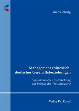 Abbildung von Zhang   Management chinesisch-deutscher Geschäftsbeziehungen   2012   Eine empirische Untersuchung a...   320