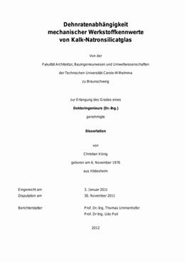 Abbildung von König | Dehnratenabhängigkeit mechanischer Werkstoffkennwerte von Kalk-Natronsilicatglas | 2012 | Dissertation