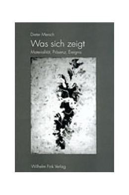 Abbildung von Mersch | Was sich zeigt | 2002