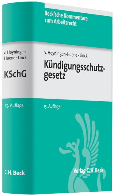 Kündigungsschutzgesetz: KSchG | v. Hoyningen-Huene / Linck | 15., völlig neubearbeitete Auflage, 2013 | Buch (Cover)