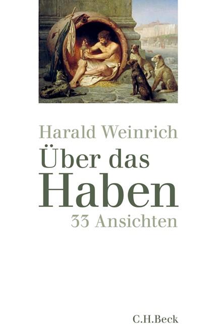 Cover: Harald Weinrich, Über das Haben