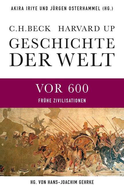 Cover: , Geschichte der Welt: Frühe Zivilisationen